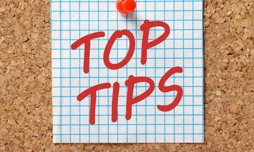 Our top tips